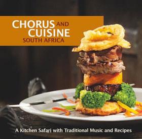Chrous and Cuisine South Africa