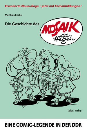 Die Geschichte des »MOSAIK« von Hannes Hegen