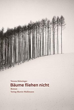 Bäume fliehen nicht