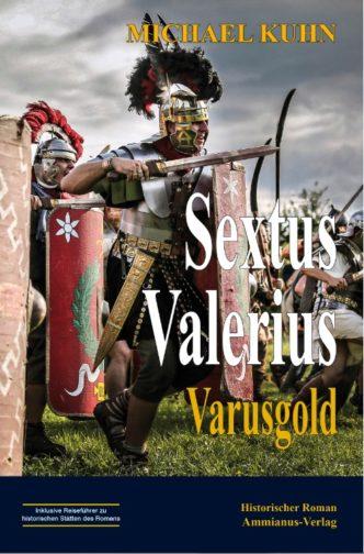 Sextus Valerius - Varusgold