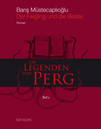 Die Legenden von Perg I: Der Feigling und die Bestie