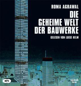 9783940018571_Agrawal_Die-geheime-Welt-der-Bauwerke_rgb72-285x300