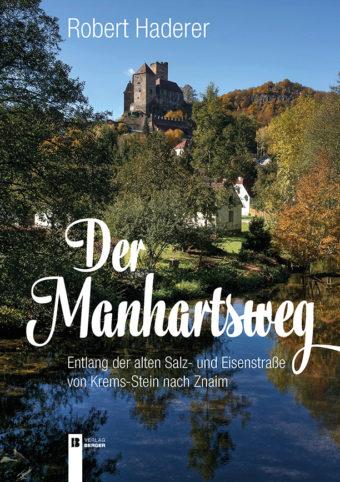 Der Manhartsweg