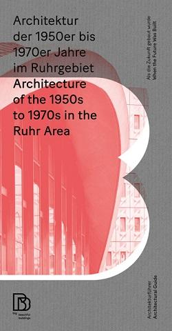 Architektur der 1950er bis 1970er Jahre im Ruhrgebiet