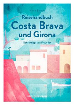 Reisehandbuch Costa Brava und Girona
