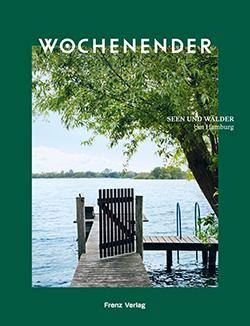 WOCHENENDER Seen und Wälder um Hamburg